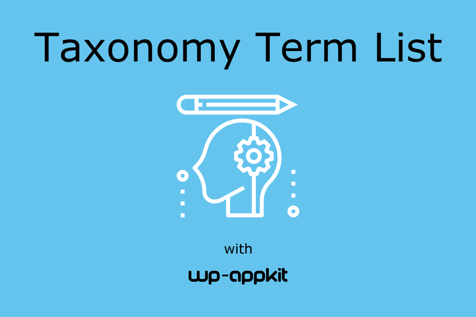 Taxonomy Term List Tutorial