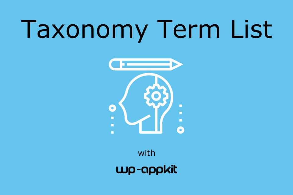 Taxonomy Term List Tutorial